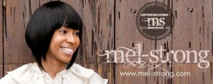 Follow Mel's Comeback and Journey by checking out her blog at mel-strong.com